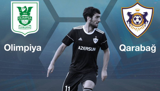 Olimpija - Qarabağ: 11 July, 22:00